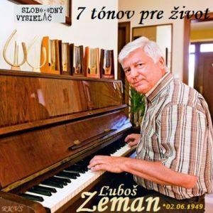 7 tónov pre život…Ľuboš Zeman 1