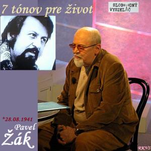 7 tónov pre život…Pavel Žák