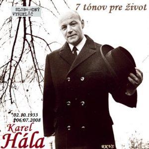 7 tónov pre život…Karel Hála