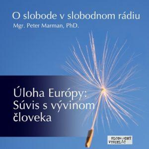 O slobode v slobodnom rádiu 51 - Úloha Európy : Súvis s vývinom človeka