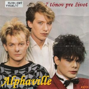 7 tónov pre život…Alphaville