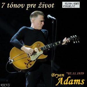 7 tónov pre život…Bryan Adams