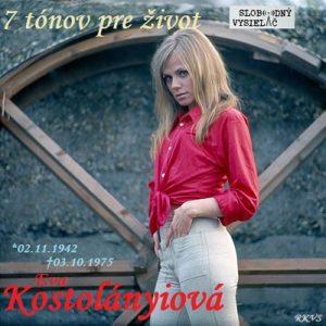 7 tónov pre život…Eva Kostolányiová