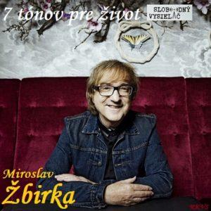 7 tónov pre život…Miroslav Žbirka