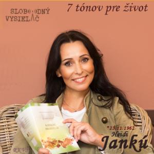 7 tónov pre život…Heidi Jankú
