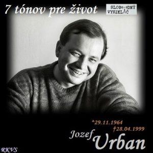 7 tónov pre život…Jozef Urban