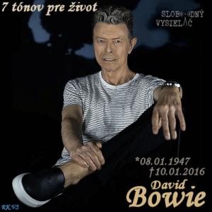 7 tónov pre život…David Bowie