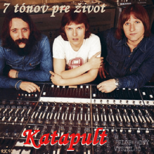 7 tónov pre život…Katapult