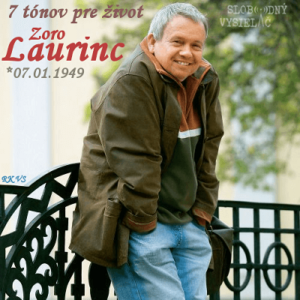 7 tónov pre život…Zoro Laurinc