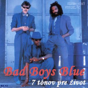 7 tónov pre život…Bad Boys Blue