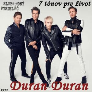 7 tónov pre život…Duran Duran