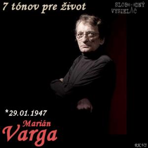 7 tónov pre život…Marián Varga