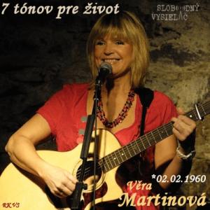 7 tónov pre život…Věra Martinová