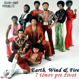 7 tónov pre život…Earth, Wind & Fire