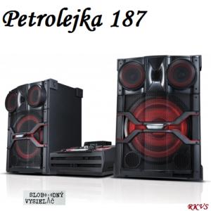 Petrolejka 187