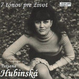 7 tónov pre život…Tatjana Hubinská