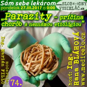 Sám sebe lekárom 74 (Parazity — príčina chorôb s neznámou etiológiou)