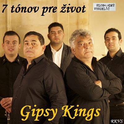 7 tónov pre život…Gipsy Kings