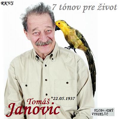 7 tónov pre život…Tomáš Janovic
