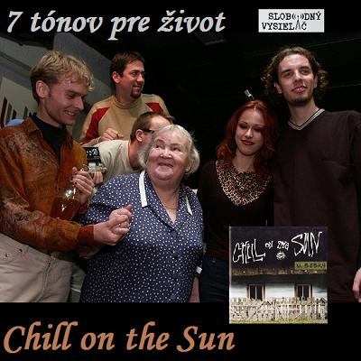 7 tónov pre život…Chill on the Sun