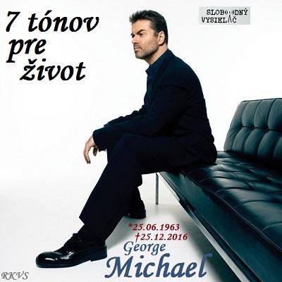 7 tónov pre život…George Michael