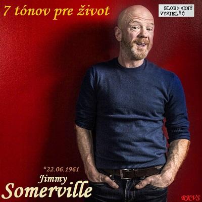 7 tónov pre život…Jimmy Somerville