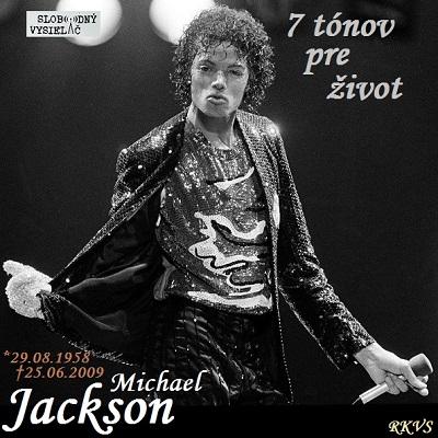 7 tónov pre život…Michael Jackson