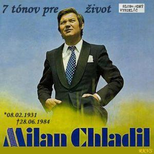 7 tónov pre život…Milan Chladil