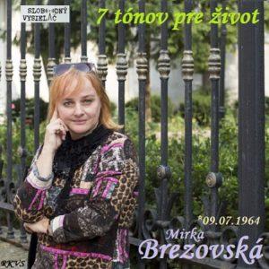 7 tónov pre život…Mirka Brezovská