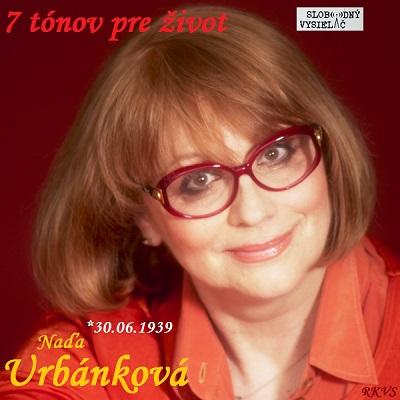 7 tónov pre život…Naďa Urbánková
