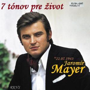 7 tónov pre život…Jaromír Mayer