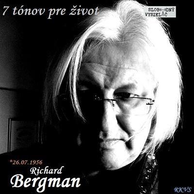 7 tónov pre život…Richard Bergman