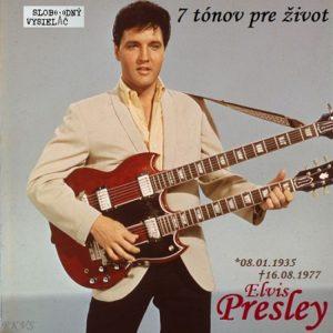 7 tónov pre život…Elvis Presley