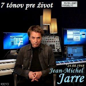 7 tónov pre život…Jean-Michel Jarre
