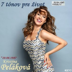 7 tónov pre život…Kristína Peláková