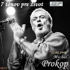 7 tónov pre život…Michal Prokop
