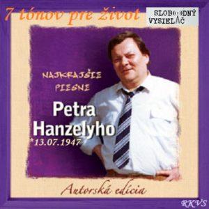 7 tónov pre život…Peter Hanzely