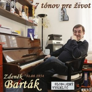 7 tónov pre život…Zdeněk Barták ml.