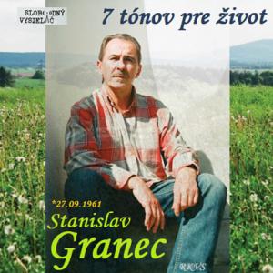7 tónov pre život…Stanislav Granec