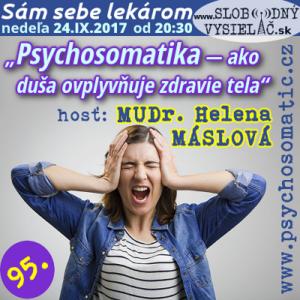 Sám sebe lekárom 95 (Psychosomatika — ako duša ovplyvňuje zdravie tela)