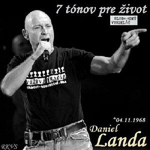 7 tónov pre život…Daniel Landa