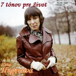 7 tónov pre život…Hana Hegerová