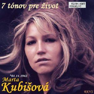 7 tónov pre život…Marta Kubišová