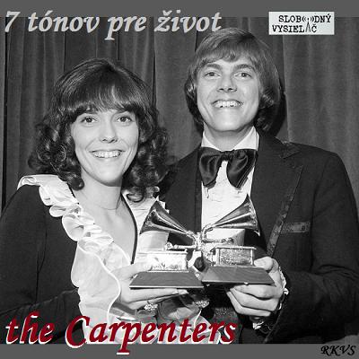 7 tónov pre život…the Carpenters