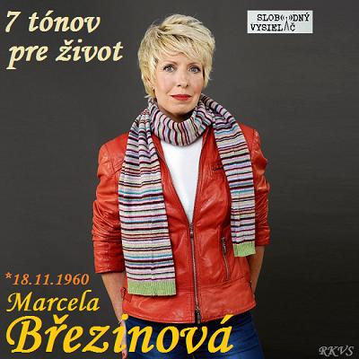 7 tónov pre život…Marcela Březinová