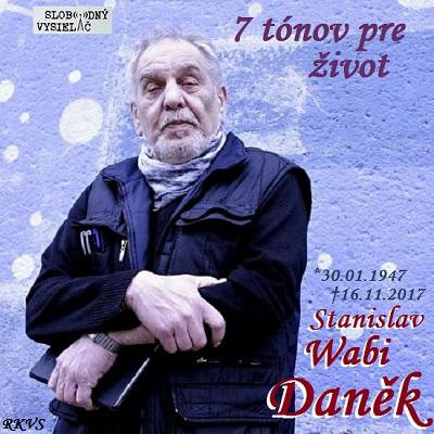 7 tónov pre život…Stanislav Wabi Daněk