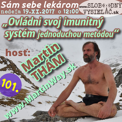 Sám sebe lekárom 101 (Ovládni svoj imunitný systém jednoduchou metódou) repríza