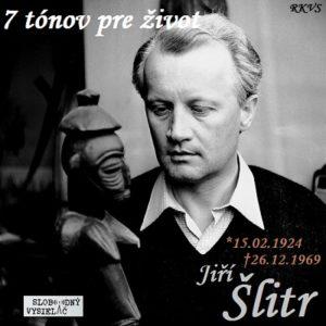 7 tónov pre život…Jiří Šlitr