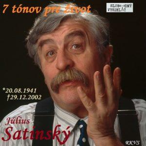 7 tónov pre život…Július Satinský