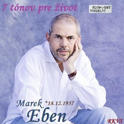 7 tónov pre život…Marek Eben